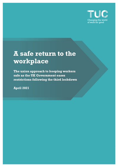 TUC guide: A safe return to the workplace