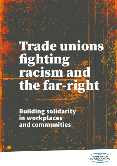 TUCG: Trade unions fighting racism and the far-right cover