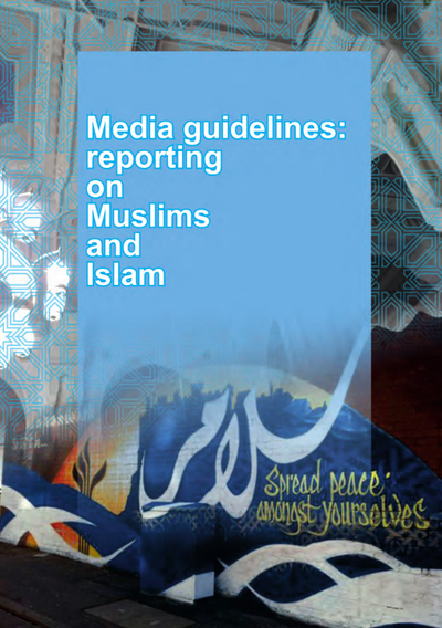Cover: Media guidelines: reporting on Muslims and Islam summary pamphlet