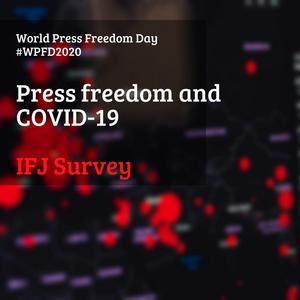 IMAGE: IFJ Press Freedom and Covid-19 survey