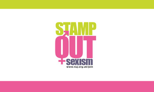 Stamp out sexism